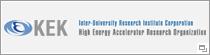 KEK | HIGH ENERGY ACCELERATOR RESEARCH ORGANIZATION