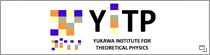 Yukawa Institute for Theoretical Physics, Kyoto University