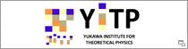 Yukawa Institute for Theoretical Physics, Kyoto University